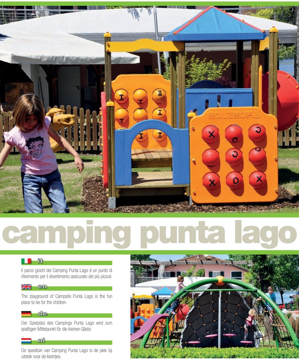 en The playground of Campsite Punta Lago is the fun place to be for the children.