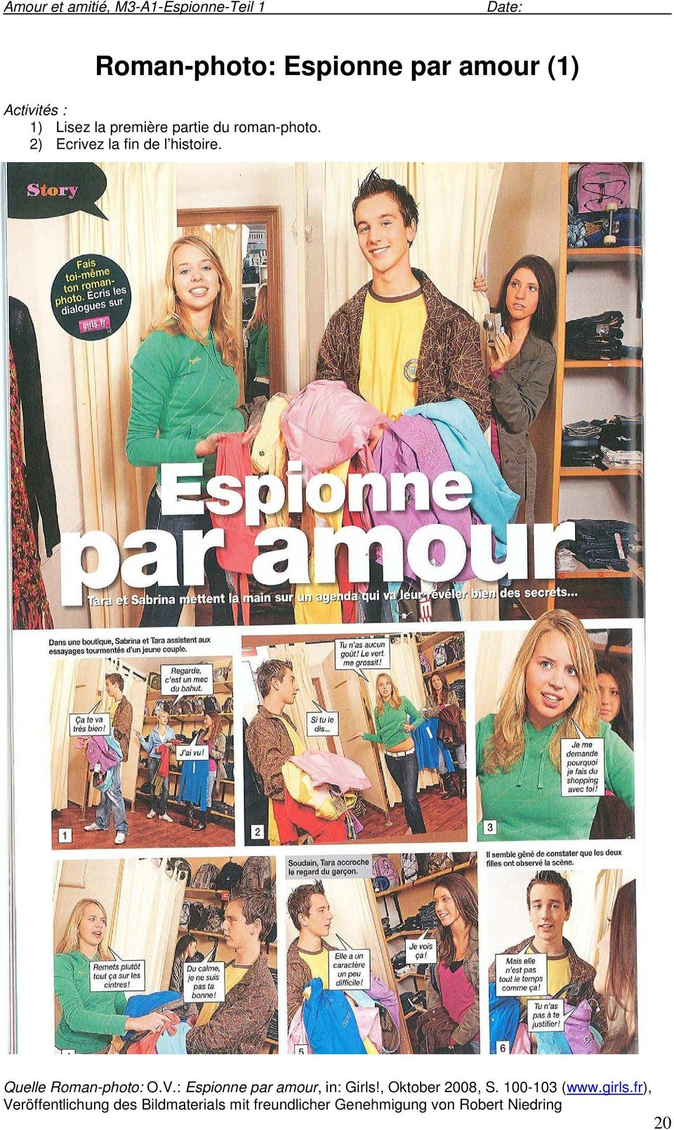 Quelle Roman-photo: O.V.: Espionne par amour, in: Girls!, Oktober 2008, S. 100-103 (www.