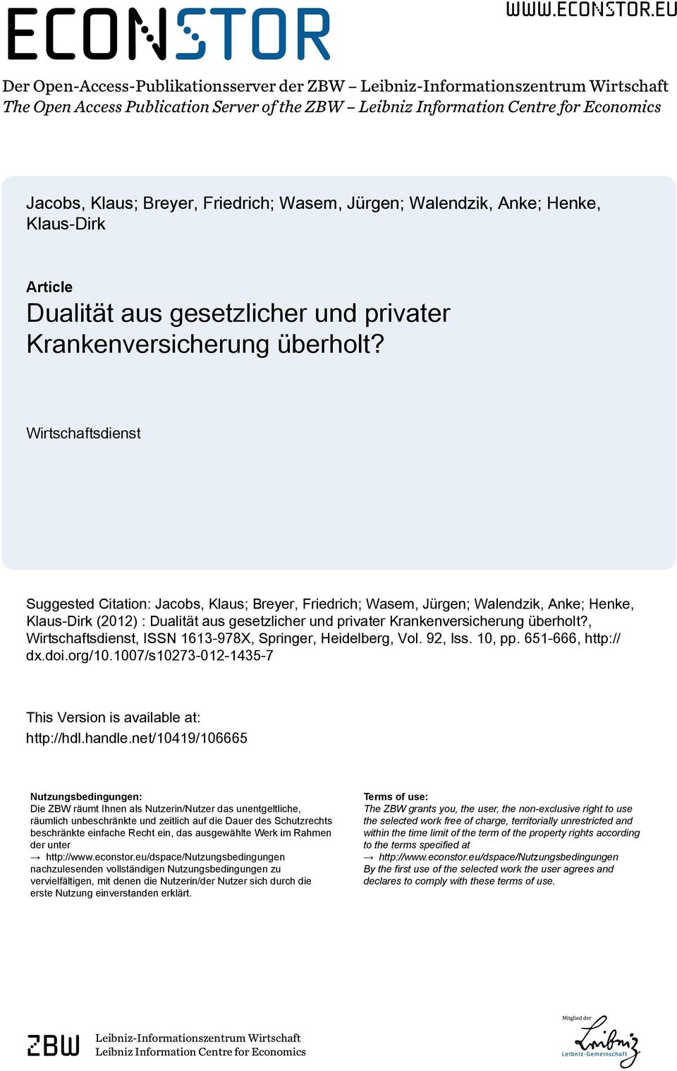 eu Der Open-Access-Publikationsserver der ZBW Leibniz-Informationszentrum Wirtschaft The Open Access Publication Server of the ZBW Leibniz Information Centre for Economics Jacobs, Klaus; Breyer,
