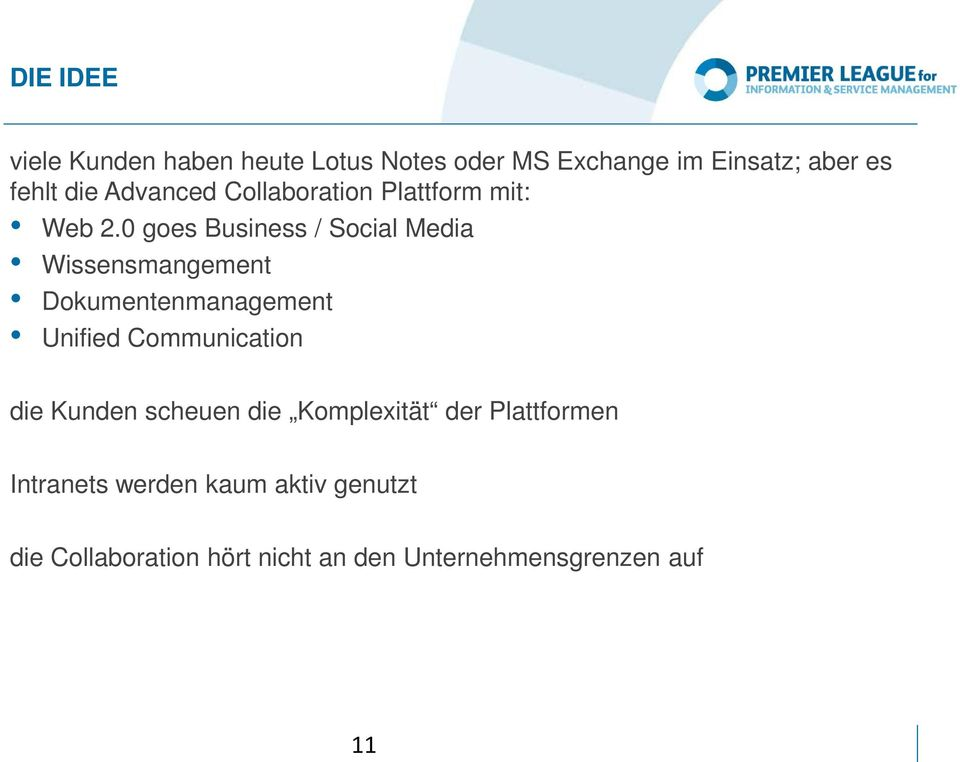 0 goes Business / Social Media Wissensmangement Dokumentenmanagement Unified Communication die