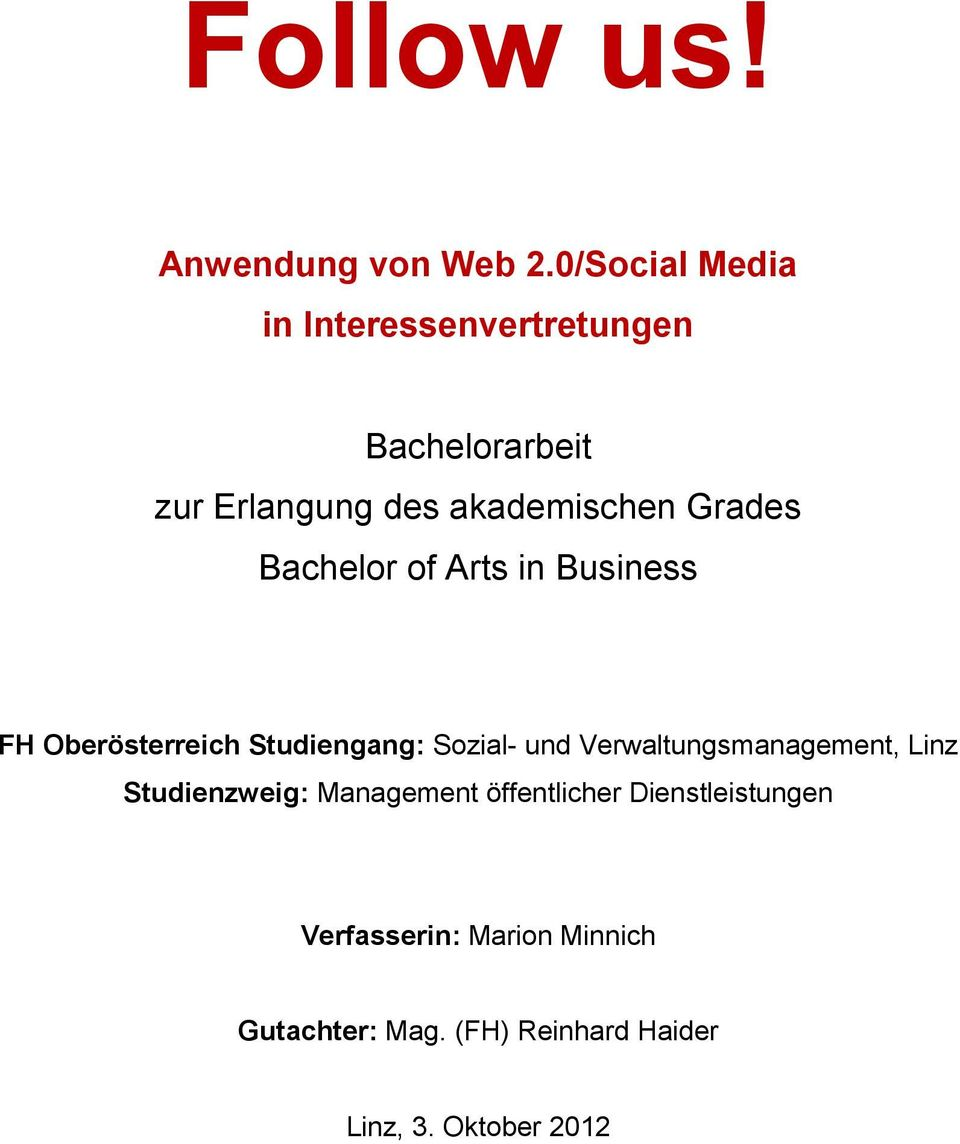 Grades Bachelor of Arts in Business FH Oberösterreich Studiengang: Sozial- und