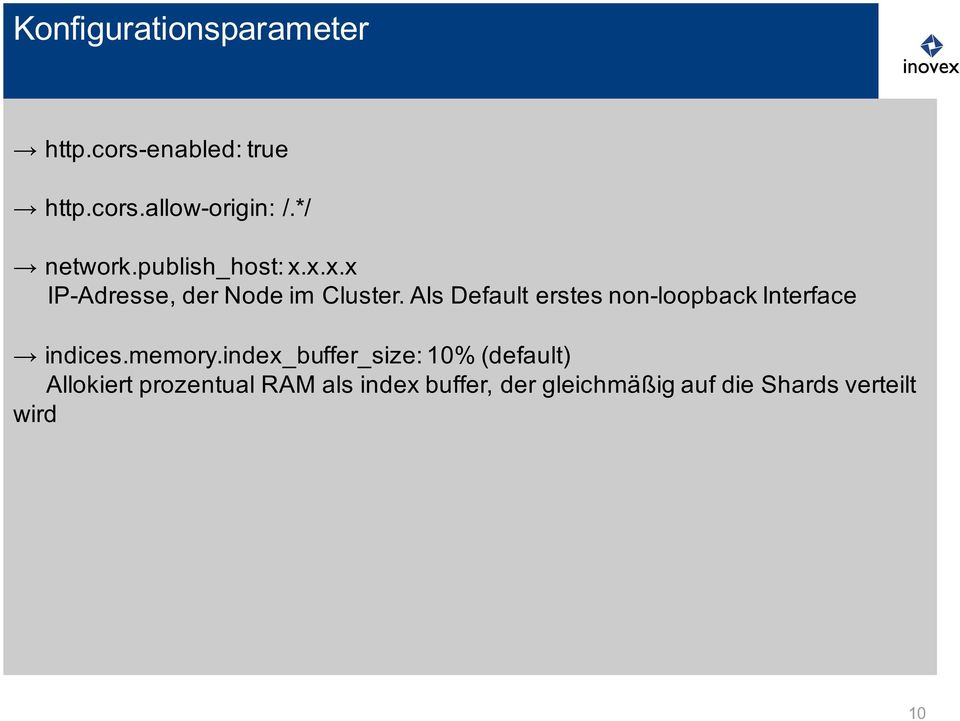 Als Default erstes non-loopback Interface indices.memory.