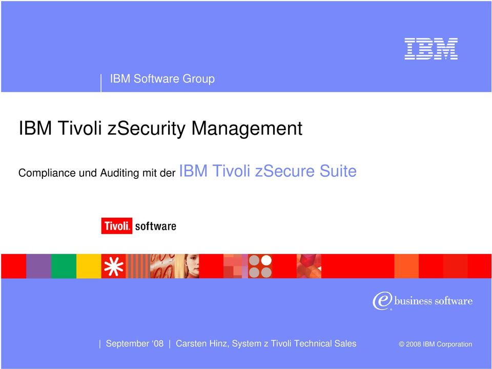 der IBM Tivoli zsecure Suite September 08