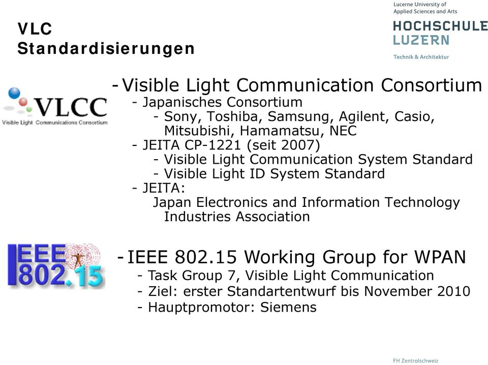 ID System Standard -JEITA: Japan Electronics and Information Technology Industries Association - IEEE 802.