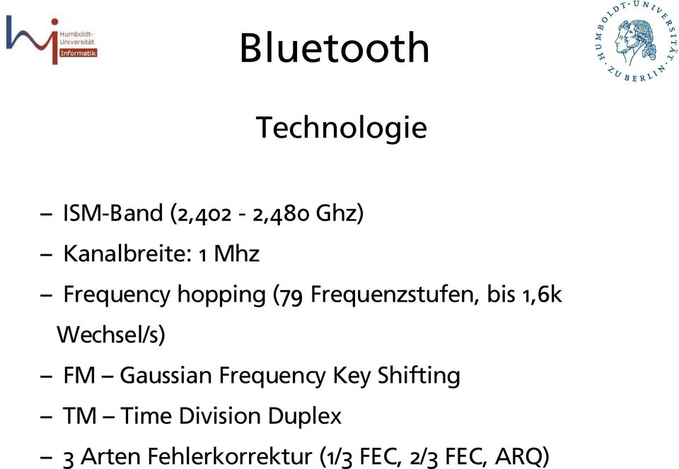 bis 1,6k Wechsel/s) FM Gaussian Frequency Key Shifting TM