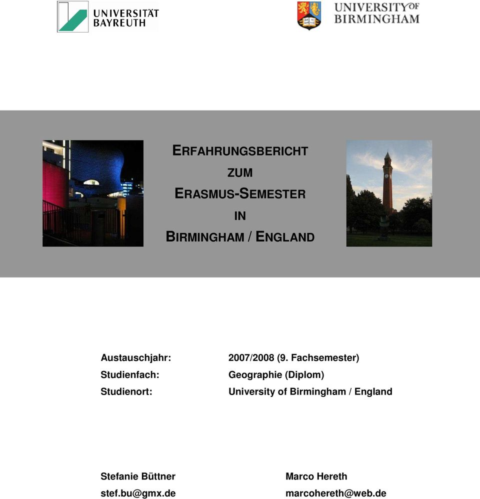 Fachsemester) Geographie (Diplom) University of Birmingham /
