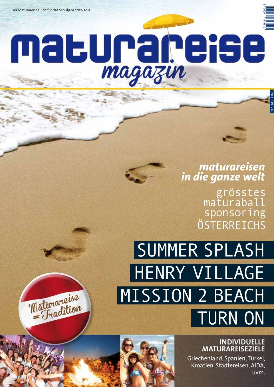 SPLASH HENRY VILLAGE MISSION 2 BEACH TURN ON INDIVIDUELLE