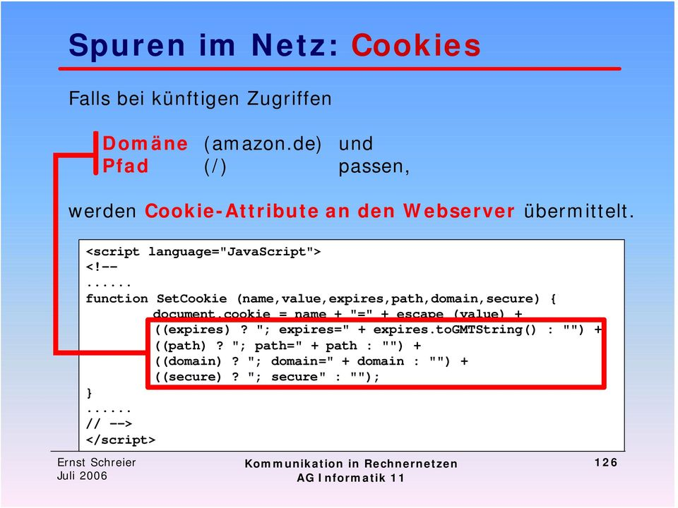 .. function SetCookie (name,value,expires,path,domain,secure) { document.