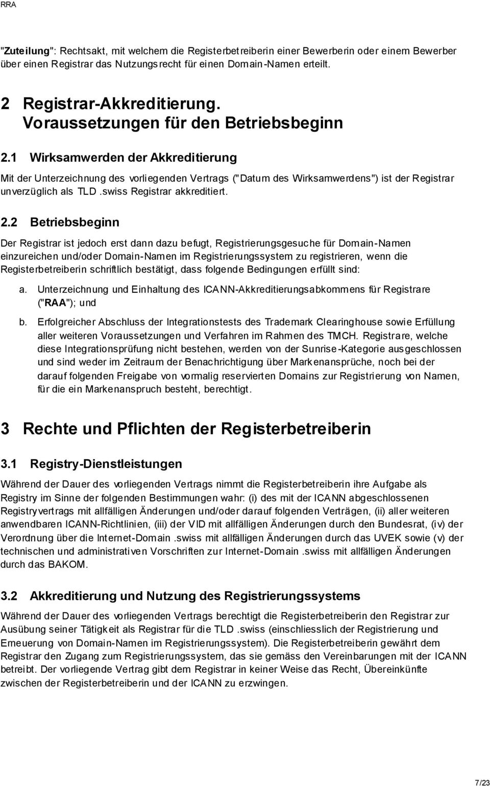 swiss Registrar akkreditiert. 2.
