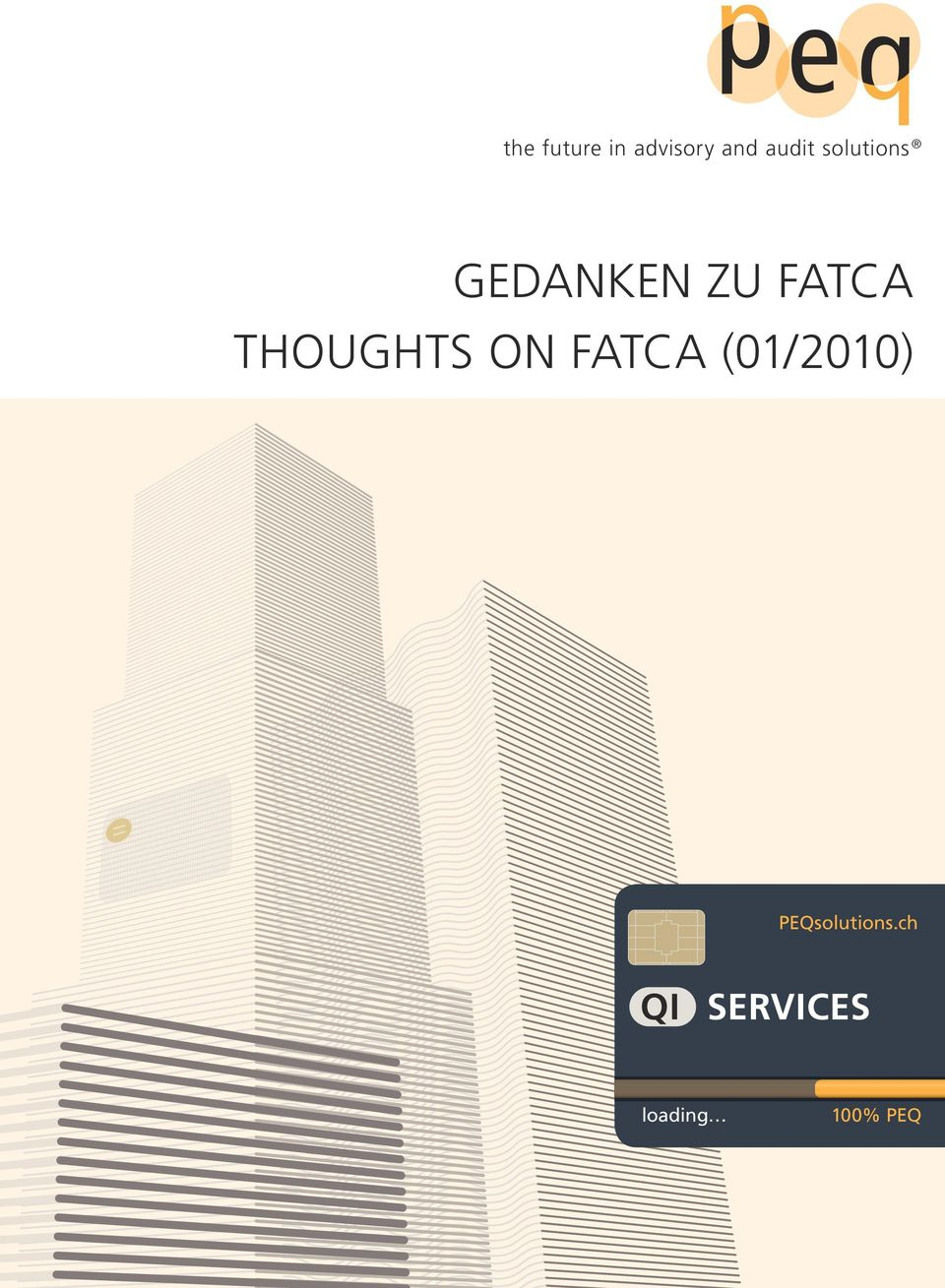 THOUGHTS ON FATCA (01/2010) =