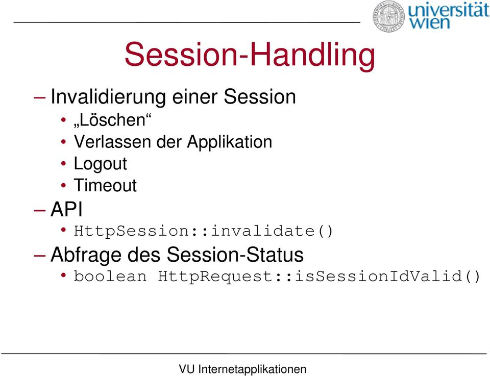 Timeout API () HttpSession::invalidate Abfrage