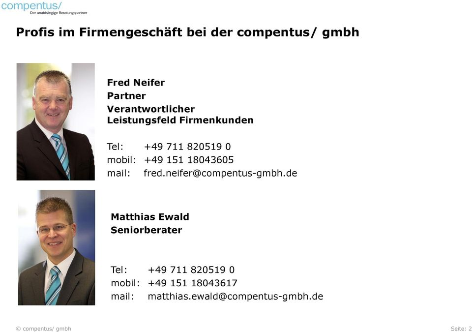 18043605 mail: fred.neifer@compentus-gmbh.