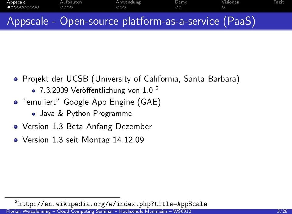 Appscale - Open-source platform-as-a-service (PaaS) Projekt der UCSB (University of California,