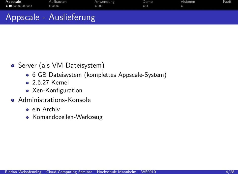 GB Dateisystem (komplettes Appscale-System) 2.6.