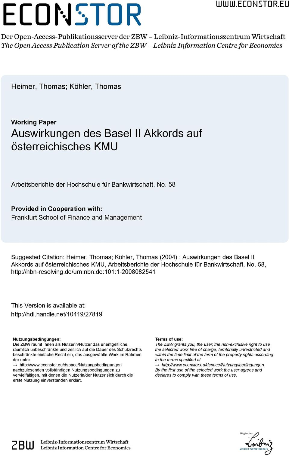 eu Der Open-Access-Publikationsserver der ZBW Leibniz-Informationszentrum Wirtschaft The Open Access Publication Server of the ZBW Leibniz Information Centre for Economics Heimer, Thomas; Köhler,