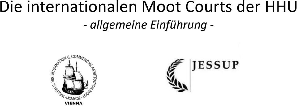 Moot Courts der