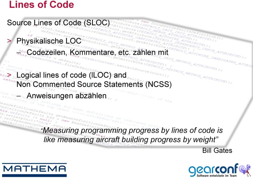 zählen mit > Logical lines of code (lloc) and Non Commented Source Statements
