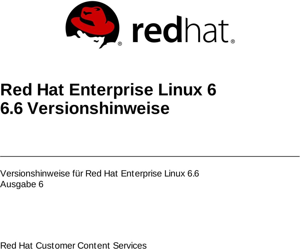 für Red Hat Enterprise Linux 6.