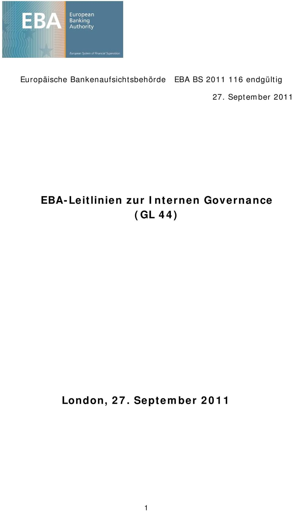 September 2011 EBA-Leitlinien zur