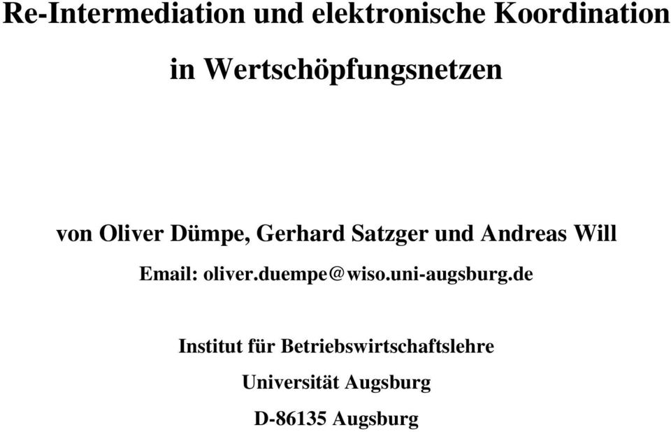 Andreas Will Email: oliver.duempe@wiso.uni-augsburg.