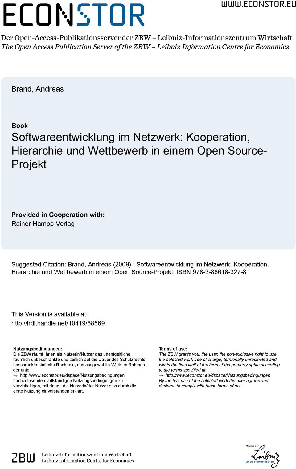 eu Der Open-Access-Publikationsserver der ZBW Leibniz-Informationszentrum Wirtschaft The Open Access Publication Server of the ZBW Leibniz Information Centre for Economics Brand, Andreas Book
