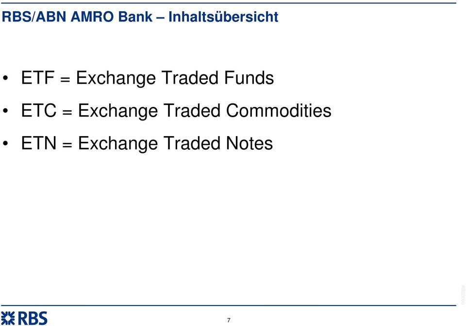 Traded Funds ETC = Exchange