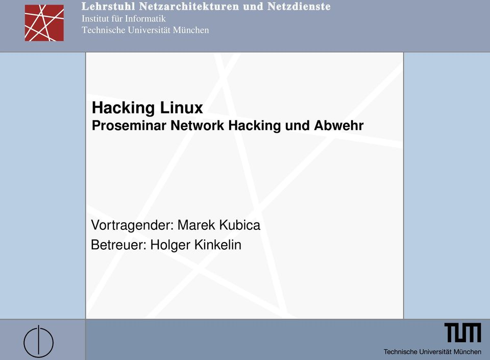 München Hacking Linux Proseminar Network Hacking