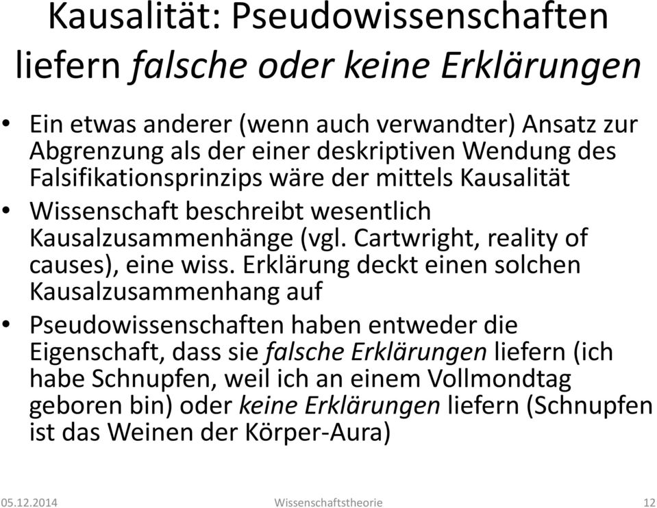 Cartwright, reality of causes), eine wiss.
