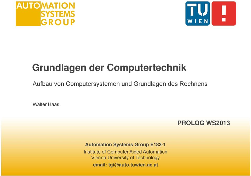 Automation Systems Group E83- Institute of Computer Aided