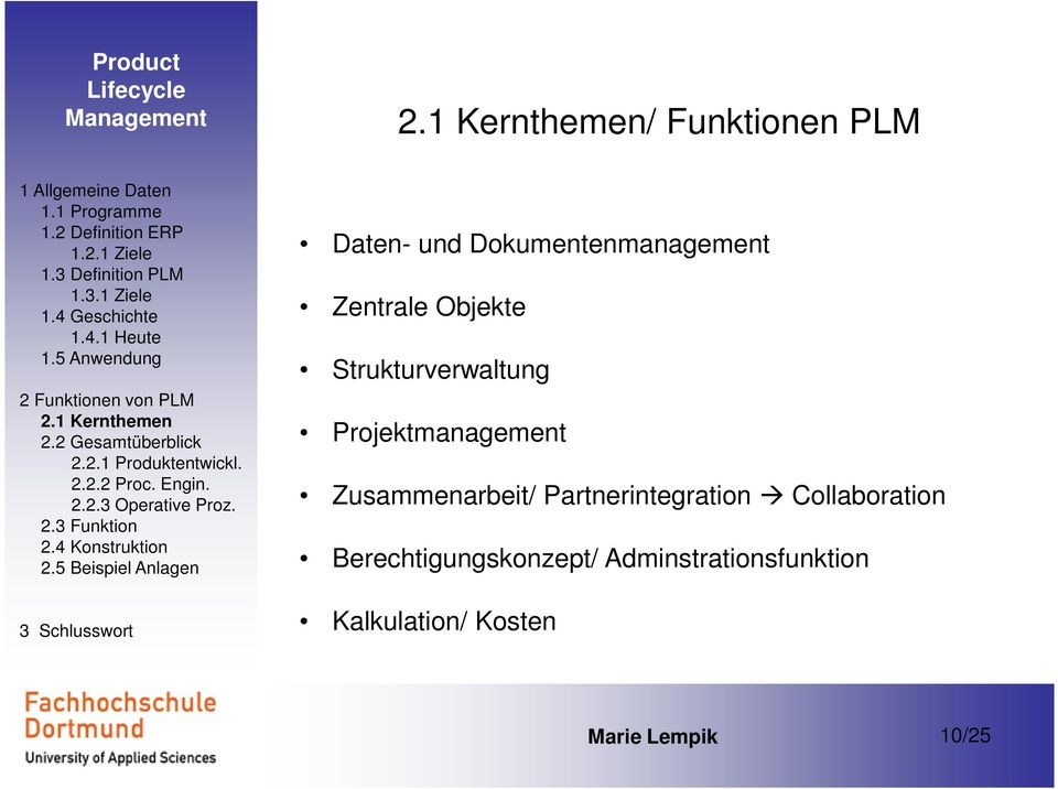 Zusammenarbeit/ Partnerintegration Collaboration