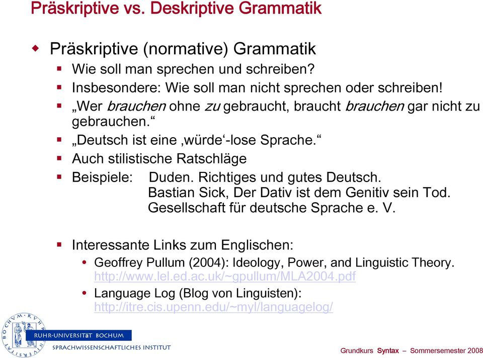 language ideology power pullum Geoffrey k pullum: conference papers and workshop presentations   ideology, power, and linguistic theory presented in a special session.