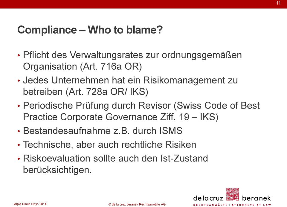 728a OR/ IKS) Periodische Prüfung durch Revisor (Swiss Code of Best Practice Corporate Governance Ziff.