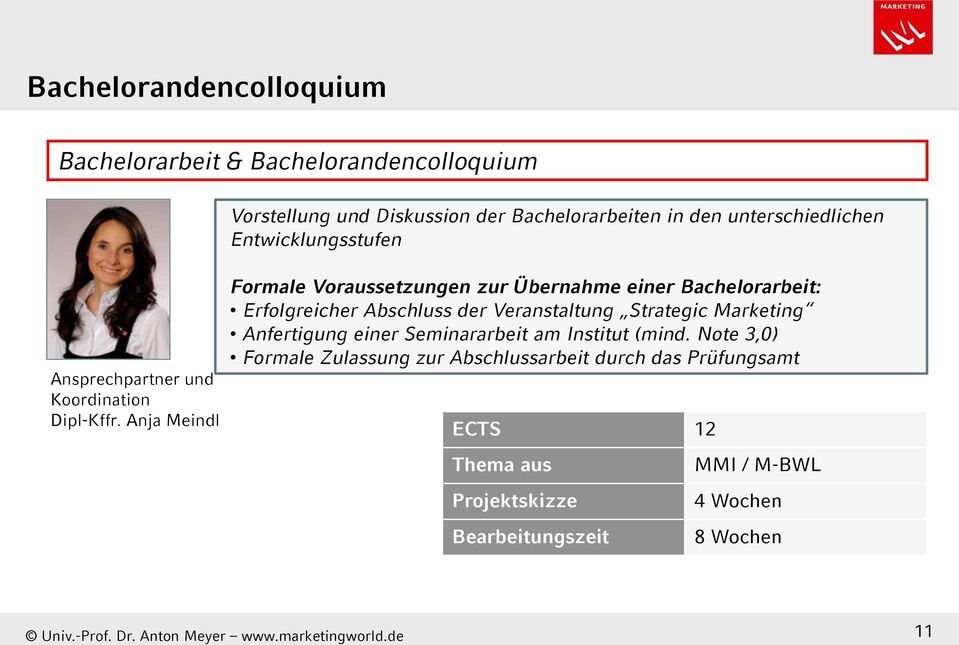 Übernahme einer Bachelorarbeit: Erfolgreicher Abschluss der Veranstaltung Strategic Marketing Anfertigung einer Seminararbeit am