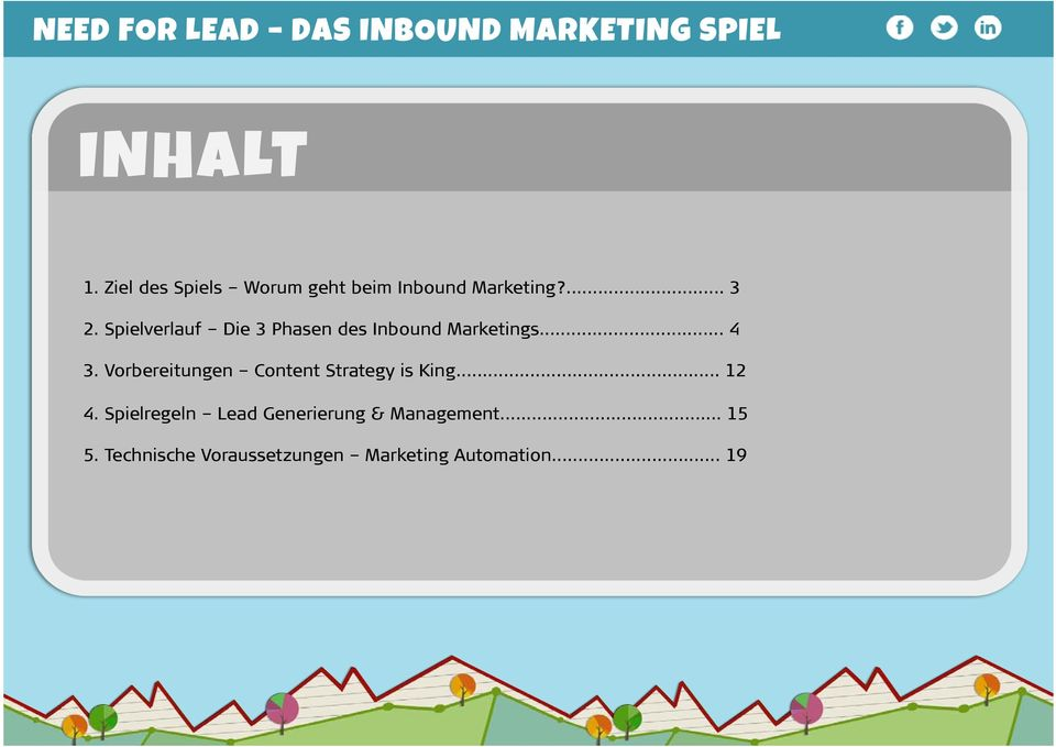 Vorbereitungen Content Strategy is King... 12 4.