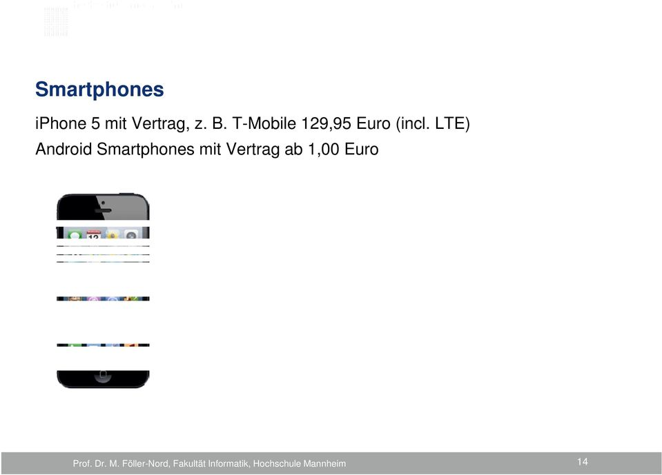 T-Mobile 129,95 Euro (incl.