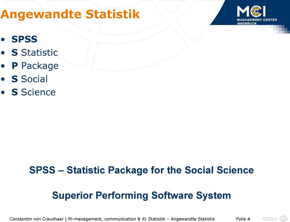 Statistic Package for the Social