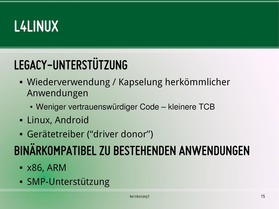 kleinere TCB Linux, Android Gerätetreiber ( driver donor )