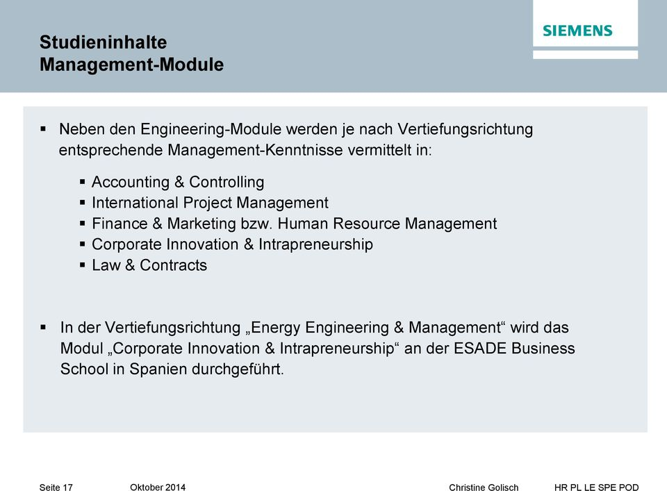 Human Resource Management Corporate Innovation & Intrapreneurship Law & Contracts In der Vertiefungsrichtung Energy