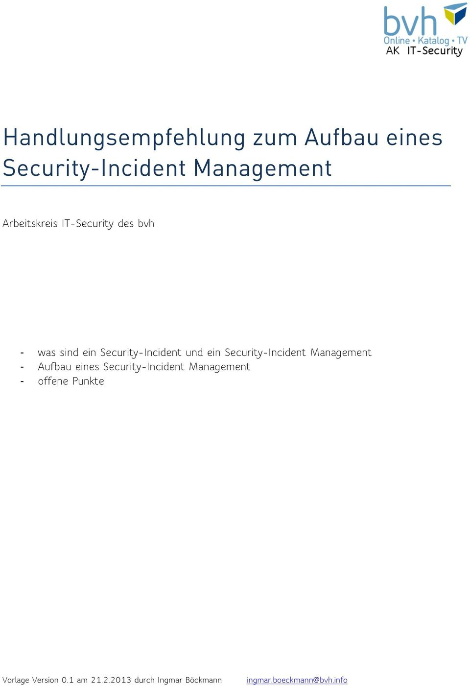 Security-Incident Management Aufbau eines Security-Incident Management