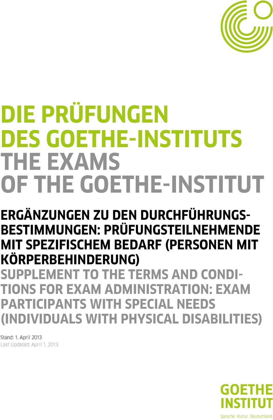 KÖRPERBEHINDERUNG) SUPPLEMENT TO THE TERMS AND CONDI- TIONS FOR EXAM ADMINISTRATION: EXAM