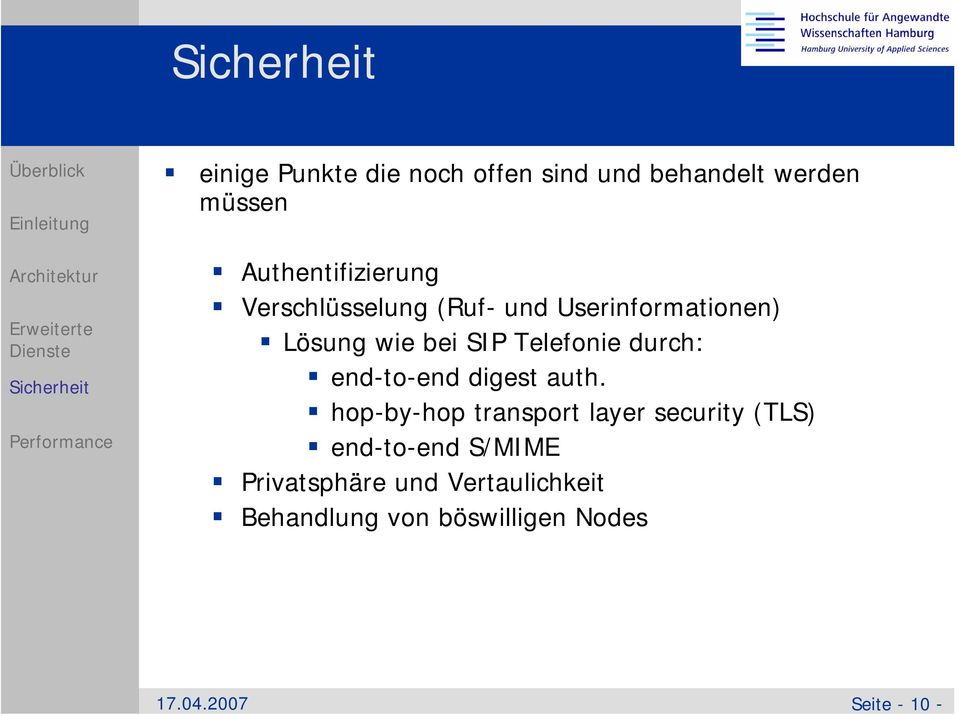 SIP Telefonie durch: end-to-end digest auth.