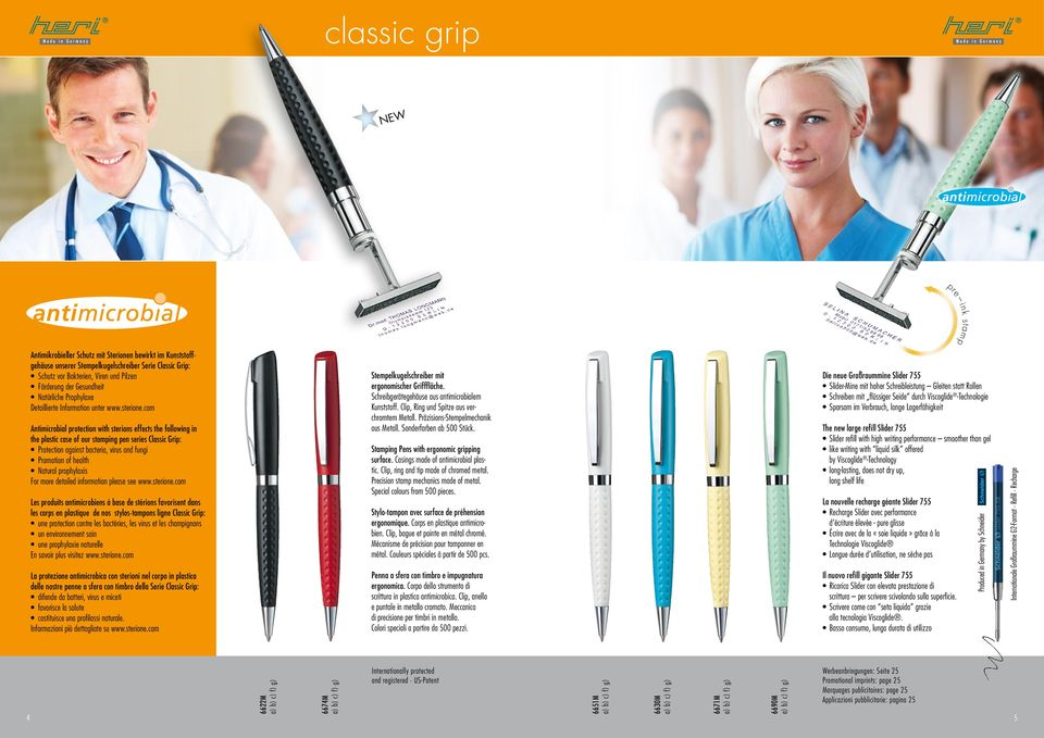 com Antimicrobial protection with sterions effects the following in the plastic case of our ing pen series Classic Grip: Protection against bacteria, virus and fungi Promotion of health Natural