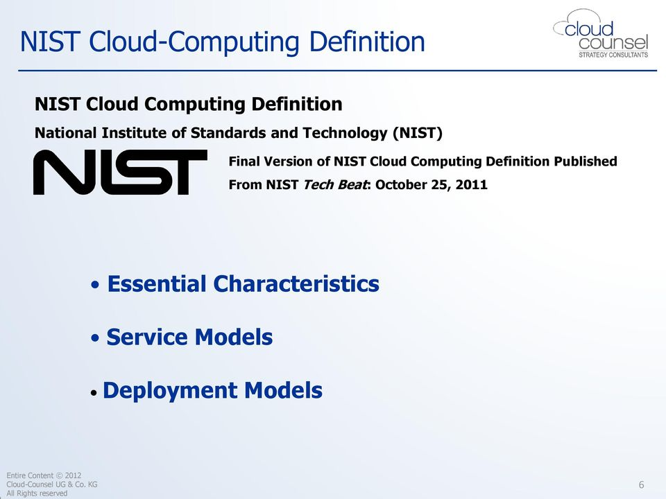 of NIST Cloud Computing Definition Published From NIST Tech Beat: