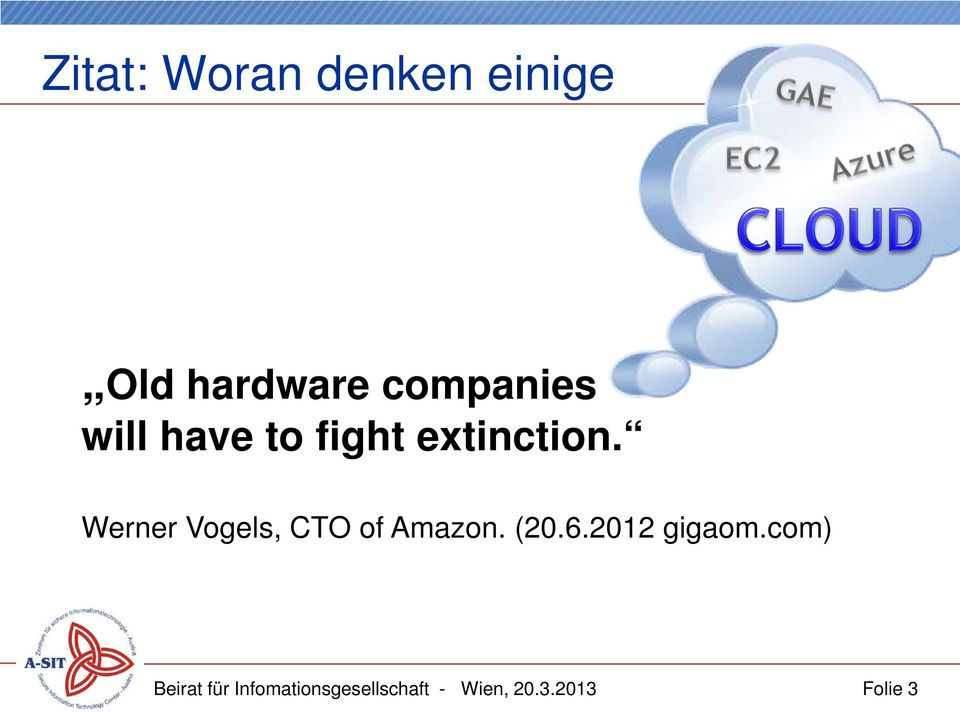 Werner Vogels, CTO of Amazon. (20.6.2012 gigaom.