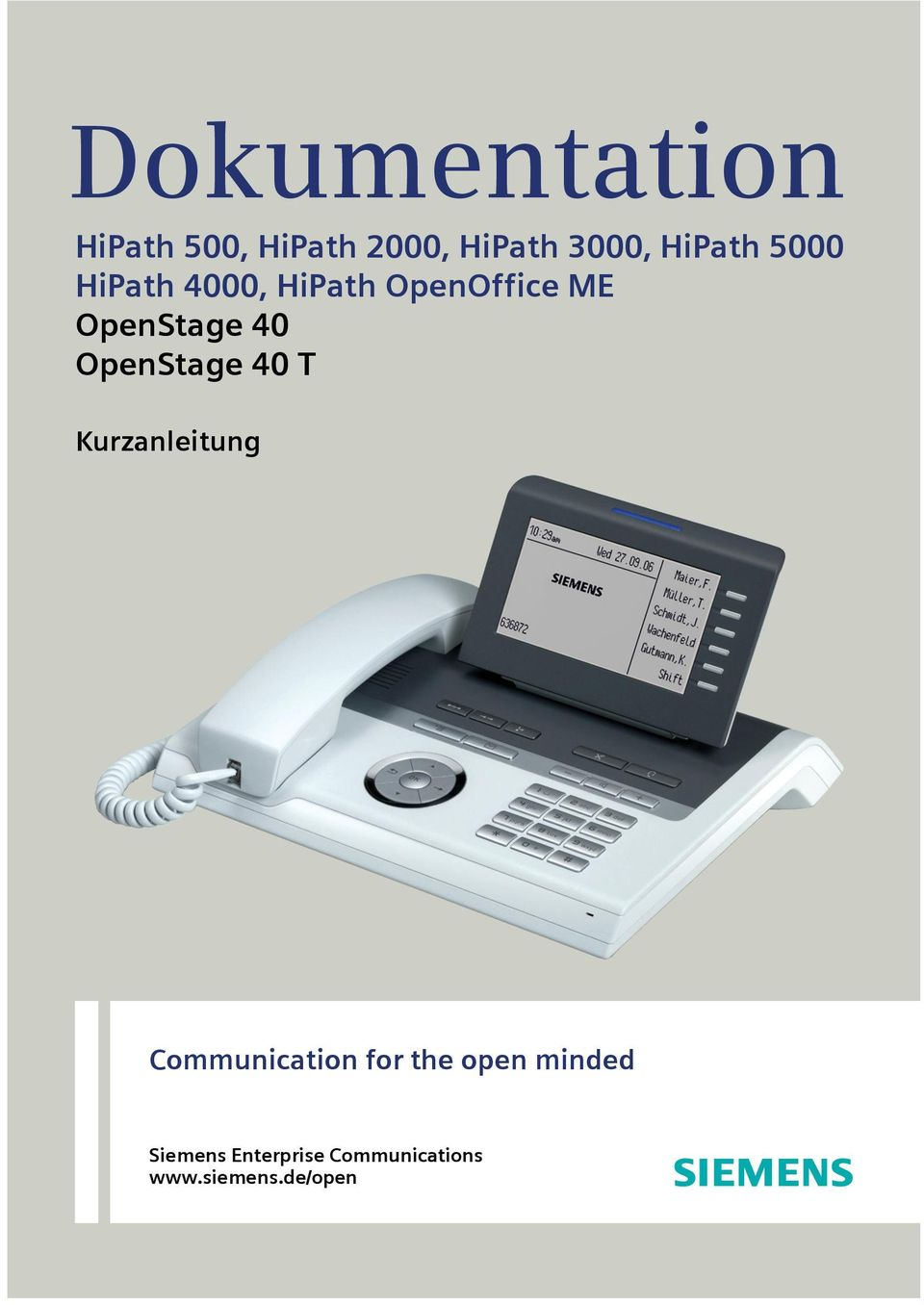 40 OpenStage 40 T Kurzanleitung Communication for the