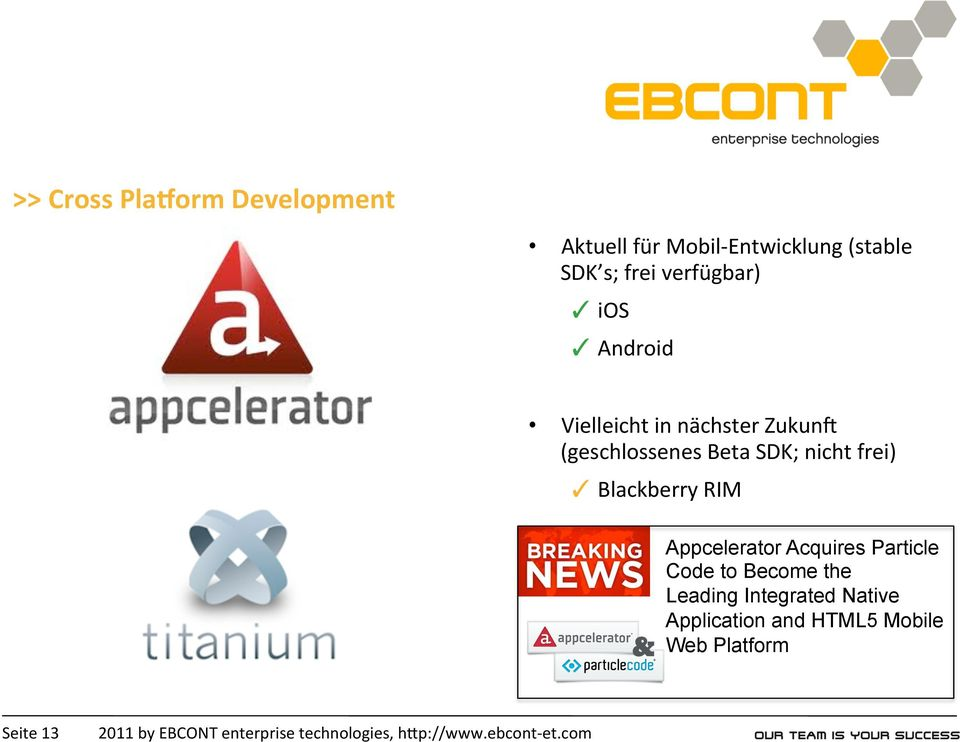 SDK; nicht frei) Blackberry RIM Appcelerator Acquires Particle Code to Become