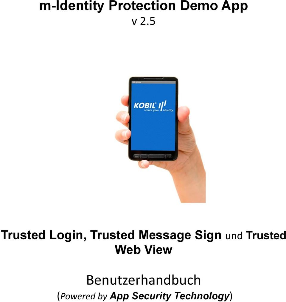 Sign und Trusted Web View