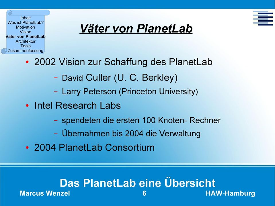 Berkley) Larry Peterson (Princeton University) Intel Research
