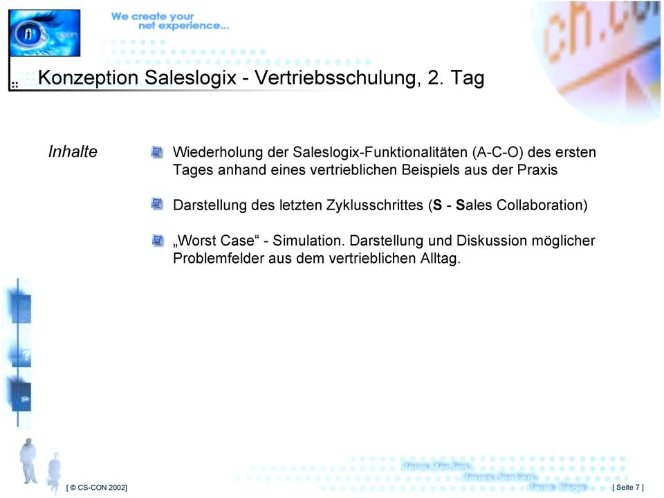 Zyklusschrittes (S - Sales Collaboration) Worst Case - Simulation.