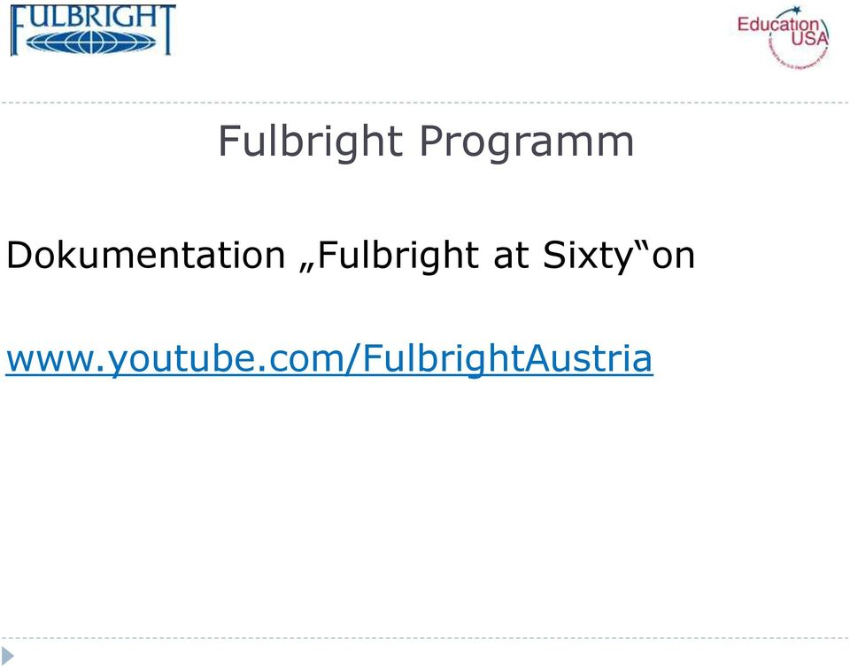 Fulbright at Sixty on